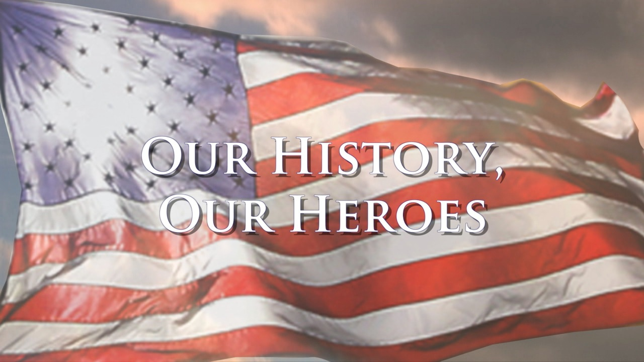 Our History, Our Heroes
