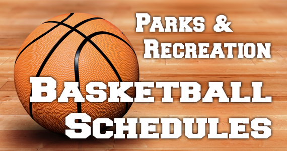 Parks & Recreation Basketball Schedules