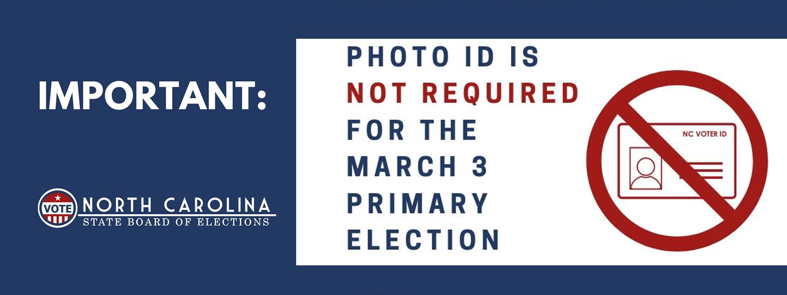 Photo ID is not required for the March 3 Primary Election